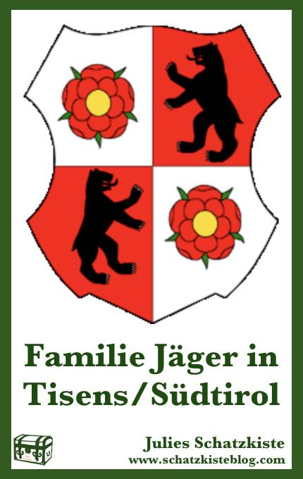 Süditroler Matriken online – Familie Jäger ausTisens